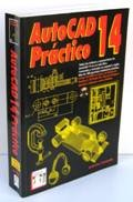 AutoCAD Practico 14 (Spanish Edition): Cros I. Ferrandiz,