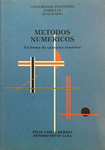 9788489708075: Métodos Numéricos: En forma de ejercicios resueltos (Ingeniería)