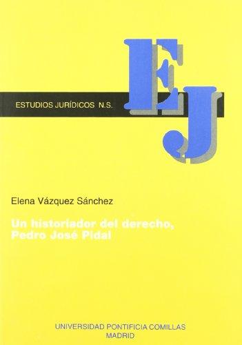 9788489708266: Un historiador del derecho, Pedro José Pidal