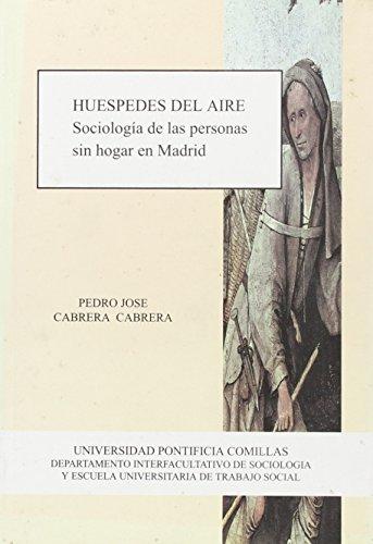 9788489708327: Huéspedes del aire: Sociología de las personas sin hogar en Madrid (Política, Trabajo y Servicios Sociales)
