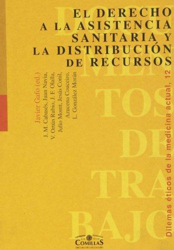 9788489708563: El Derecho a la Asistencia Sanitaria y La Distribucion de Recursos