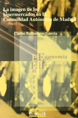 La Imagen de Los Hipermercados En La: Carlos Ballesteros Garcia