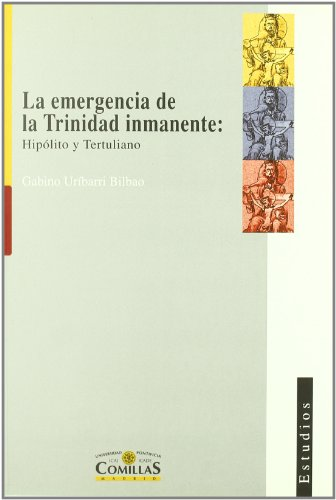 9788489708709: La Emergencia de La Trinidad Inmanente: Hipolito y Tertuliano
