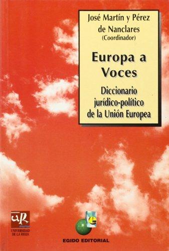 9788489714595: Europa a voces: Diccionario jurídico-político de la Unión Europea (Colección Jurídica)