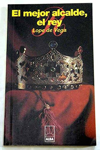 9788489715448: El mejor alcalde, el rey