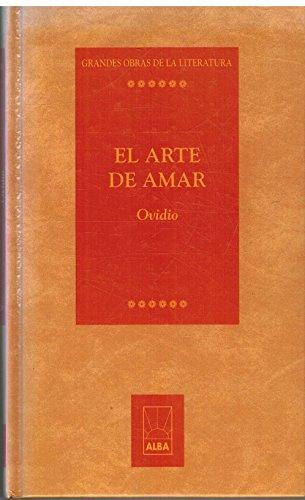 El arte de amar.: Ovidio Nasón, Publio.