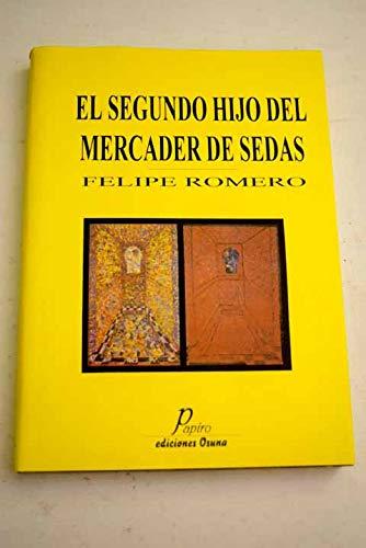 9788489717831: El segundo hijo del mercader de sedas (Papiro) (Spanish Edition)