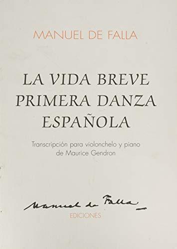 9788489722002: LA VIDA BREVE PRIMERA DANZA ESPANOLA CELLO AND PIANO