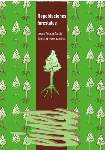 Repoblaciones forestales (Spanish Edition): J. Peman y