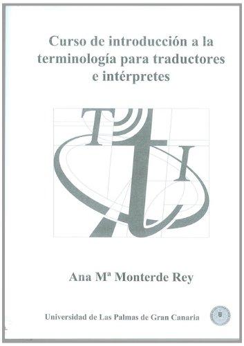 9788489728875: Curso de introducción a la terminología para traductores e intérpretes