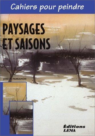 9788489730724: Paysages et saisons
