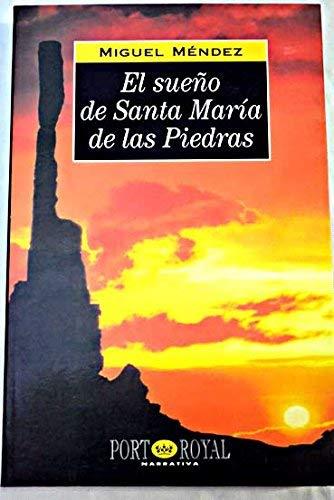 9788489739062: El sueno de Santa Maria de las Piedras