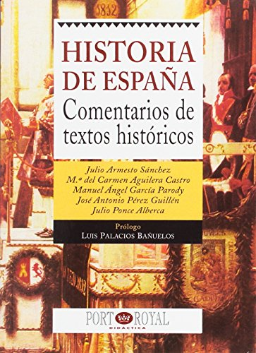 9788489739147: Historia de España. comentarios detextos historicos