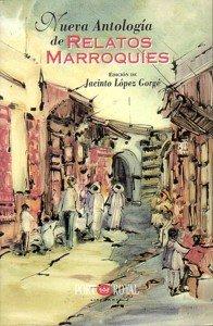 9788489739239: Nueva antologia de relatos marroquies