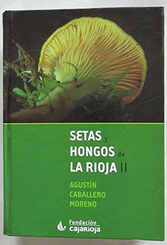 9788489740648: Setas Y Hongos De La Rioja II