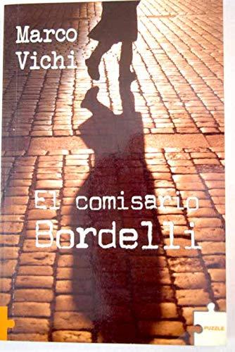 9788489746534: El comisario bordelli
