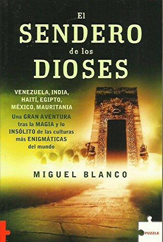 EL SENDERO DE LOS DIOSES.VIAJES Y AVENTURAS: BLANCO, MIGUEL ;