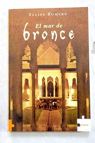 9788489746688: El Mar De Bronce/ The Bronze Sea (Puzzle Historica / Historic) (Spanish Edition)