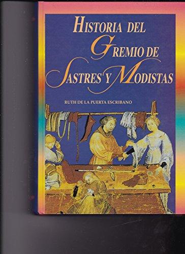9788489747241: Historia del gremio de sastres y modistas de Valencia : del siglo XIII