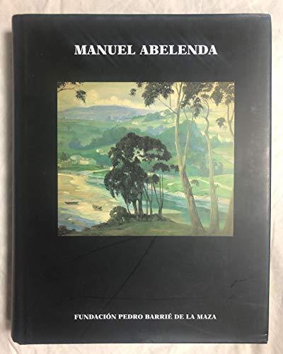 9788489748217: Manuel Abelenda: 1889-1957