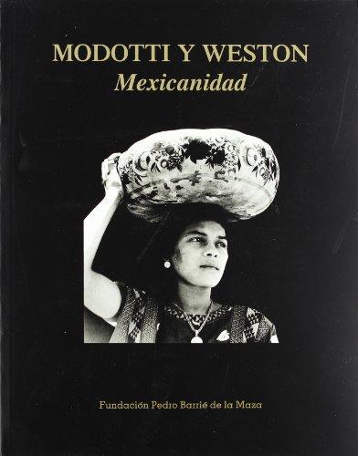 9788489748453: Modotti y Weston: Mexicanidad