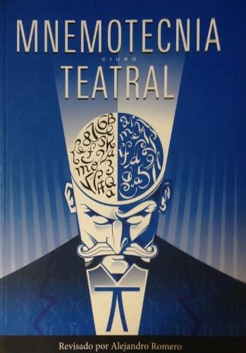 Mnemotecnia Teatral (Spanish Edition): Ciuro, Wenceslao