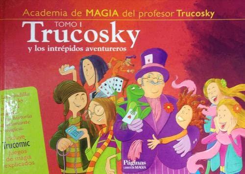 9788489749979: Trucosky y Los Intrepidos Aventureros