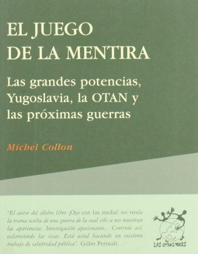 9788489753280: JUEGO DE LA MENTIRA, EL. LAS GRANDES POTENCIAS, Y
