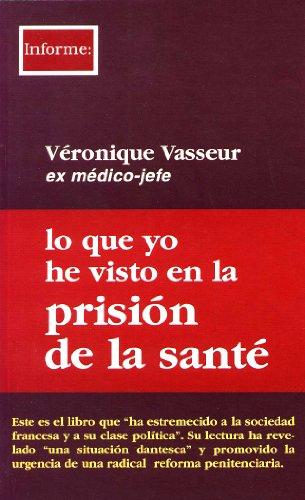 9788489753693: Lo que yo he visto en la prisión de la Santé (INFORME)