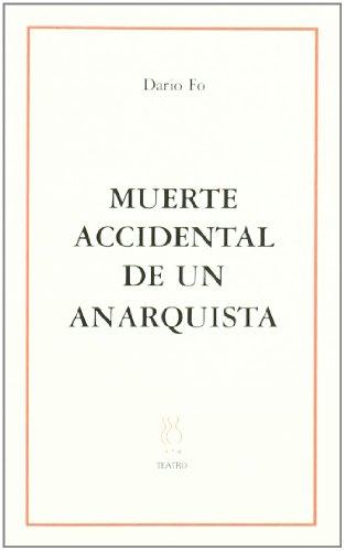 9788489753778: Muerte accidental de un anarquista (SKENE)