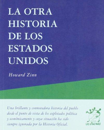 9788489753914: La Otra Historia De Los Estados Unidos
