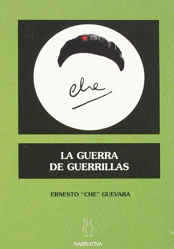 9788489753938: La guerra de guerrillas (DELTA)