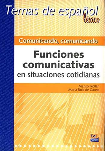 9788489756175: Comunicando, Comunicando/ Communicating, Communicating: Funciones comunicativas en situaciones cotidianas/ Communicative Functions in Everyday Situations (Spanish Edition)