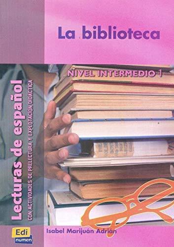 9788489756236: La biblioteca (Lecturas de español para jóvenes y adult)