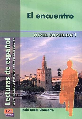 9788489756250: El encuentro (Lecturas de español para jóvenes y adult)