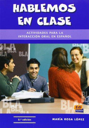 Hablemos en clase (Material Complementario): María Rosa López Llebot