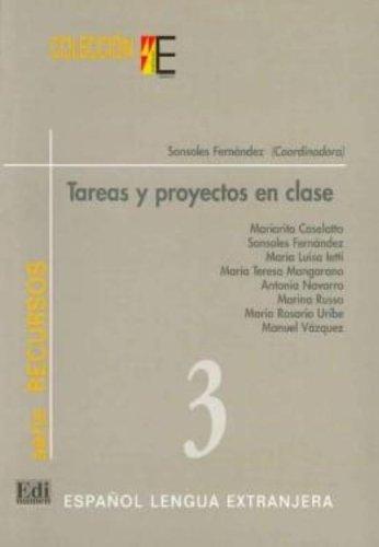 9788489756342: Tareas Y Proyectos En Clase/ Homework And Classroom Projects (Recursos / Resources) (Spanish Edition)