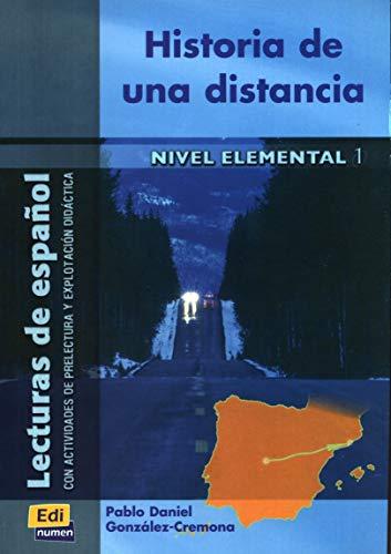 Historia de una distancia (Lecturas de español: José Luis Ocasar