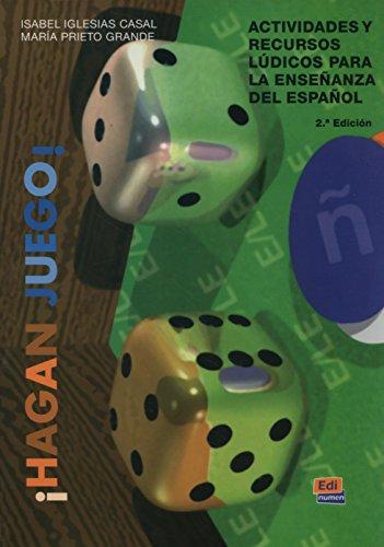 9788489756526: Hagan Juego / Play: Actividades y recursos ludicos para la ensenanza del espanol/Activities and Recreational Resources to Teach Spanish (Spanish Edition)