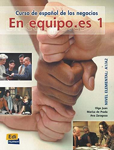 9788489756595: En equipo es. Libro del alumno. Per le Scuole superiori: En equipo.es 1 - Libro del Alumno: Libro Del Alumno 1