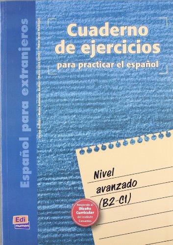 Cuaderno de ejercicios. Nivel avanzado (Cuarderno de: María Antonieta Andión