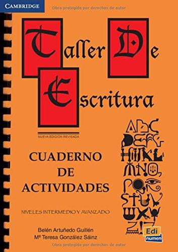 Taller De Escritura: Cuaderno De Actividades (Paperback): Belen Artunedo Guillen