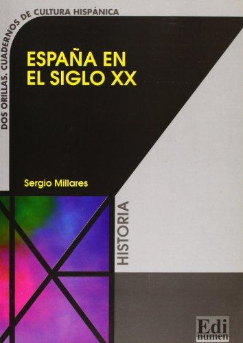 9788489756892: Espana en el siglo XX / Spain in XX Century (Dos Orillas / Two Edges) (Spanish Edition)