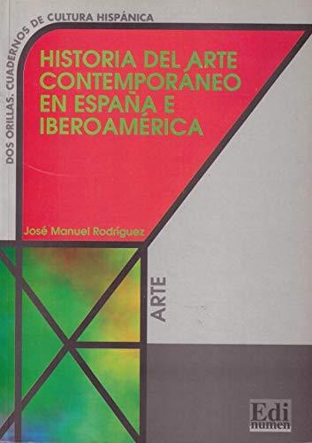 9788489756908: Historia del arte contemporaneo España (Cultura y civilización)