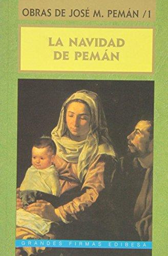 NAVIDAD DE PEMÁN, LA. POESÍA Y PROSA: Pemán, José María