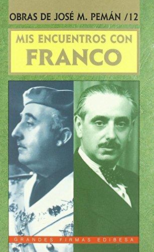 9788489761421: Mis encuentros con Franco