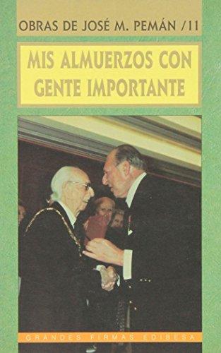 Mis almuerzos con gente importante: José María Pemán