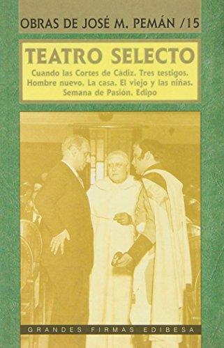 9788489761551: Teatro selecto (Grandes firmas Edibesa)