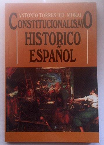 9788489764125: Constitucionalismo histórico español
