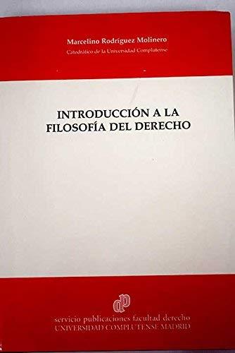 Introducción a la Filosofía del Derecho: Rodríguez Molinero, Marcelino